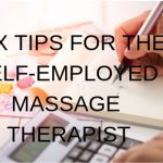 tax-tips-for-the-self-employed-massage-therapist