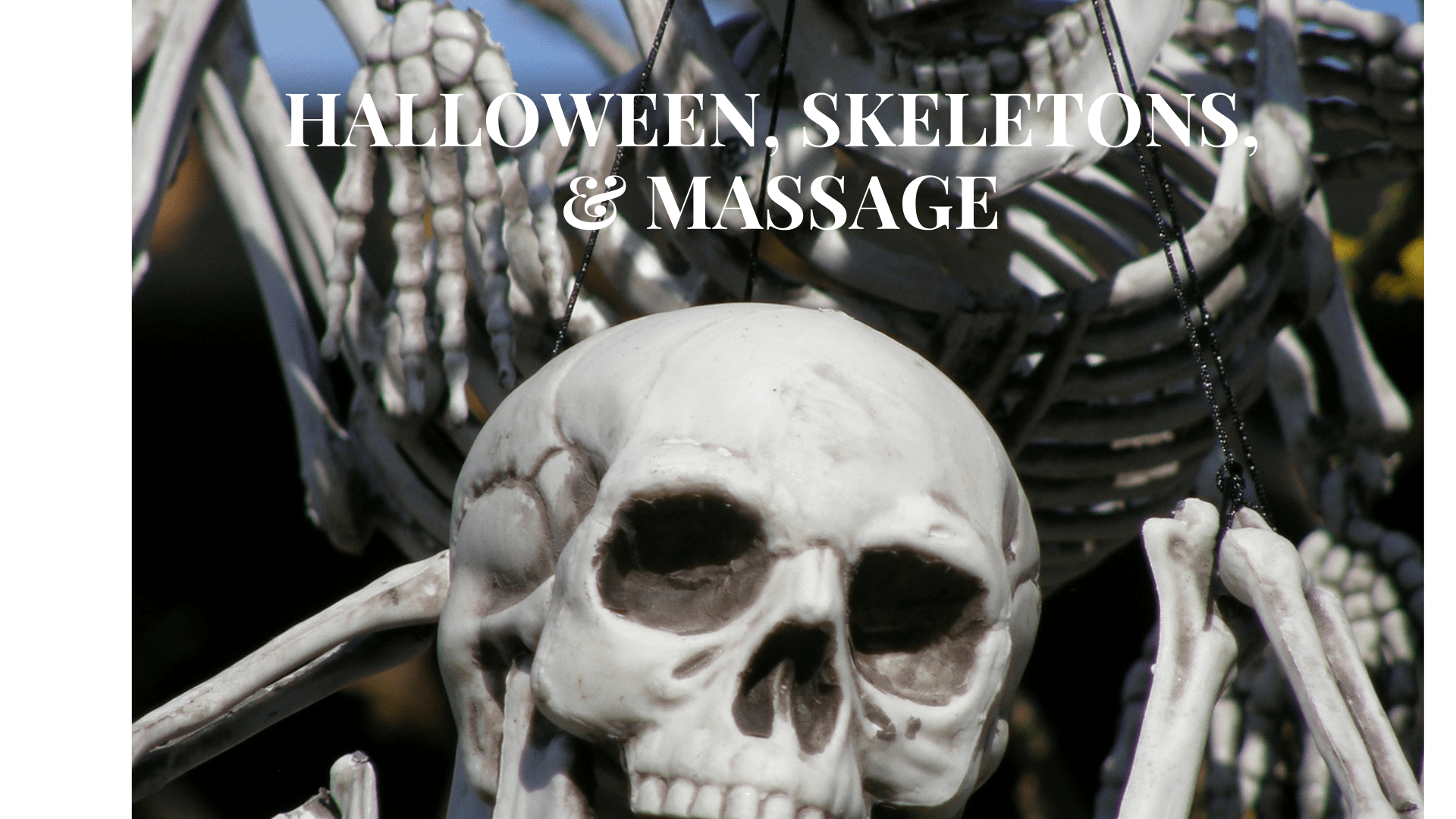 halloween skeletons and massage